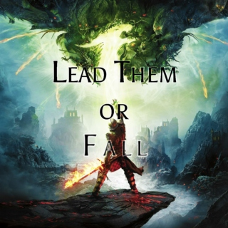 Lead Them or Fall