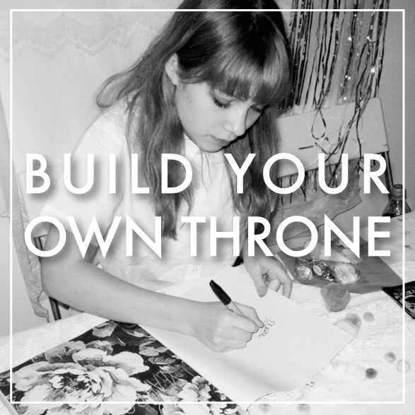 Build Your Own Throne