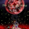 The Price of Living: Red moon rising