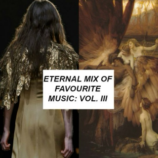 Eternal Mix of Favorite Music: vol. III