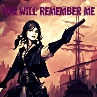 you will remember me (for centuries)