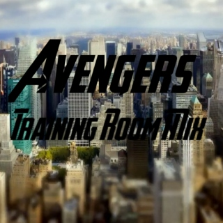 Avengers Training Room Mix