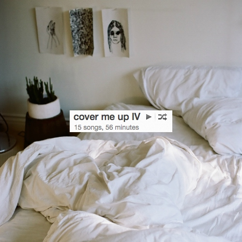 cover me up IV