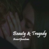 Beauty & Tragedy // VIOLATE AND ZYLE