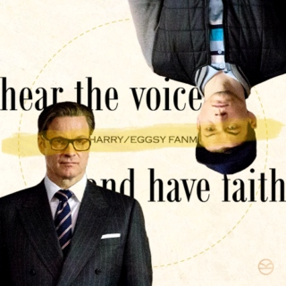 hear the voice (and have faith)
