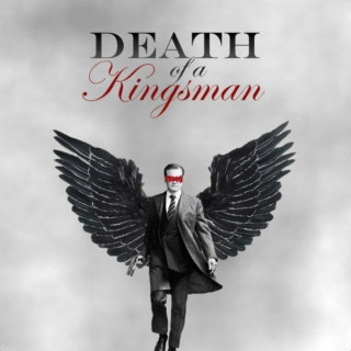 Death of a Kingsman