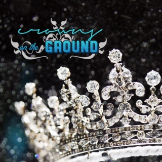 CROWNS ON THE GROUND