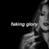 faking glory