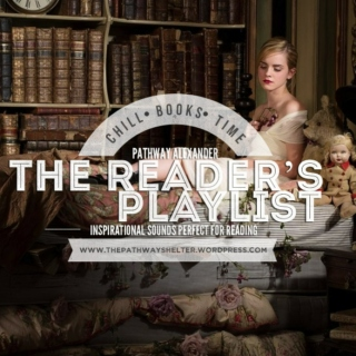 the reader's playlist,the day i decided we'd begin, inspirational sounds for reading and studying.