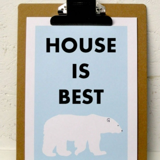 House is BEST