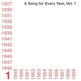 A Song for Every Year, Vol. 1: 1927-1959