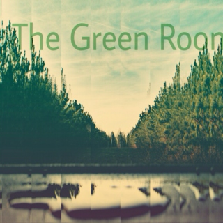The Green Room 3/15/15