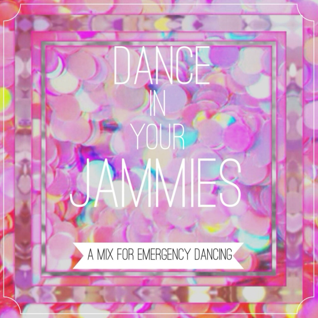Dance In Your Jammies