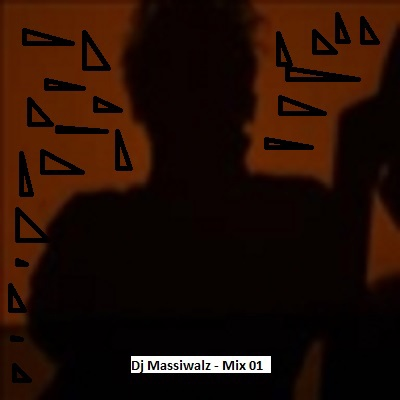 Dj Massiwalz - Mix 01