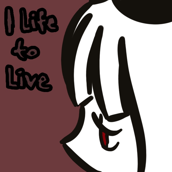 1 Life to Live