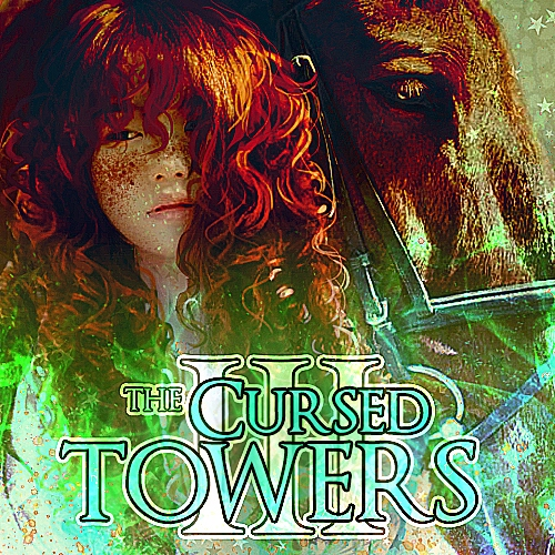 Book III: THE CURSED TOWERS