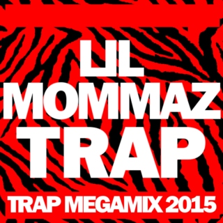LIL MOMMAZ TRAP 3 HOUR MEGAMIX 2015