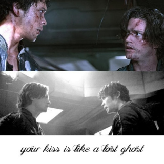 your kiss is like a lost ghost