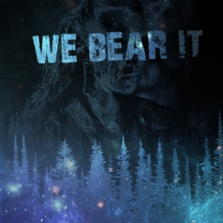 We Bear It