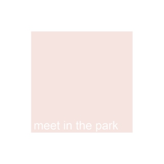 meet in the park