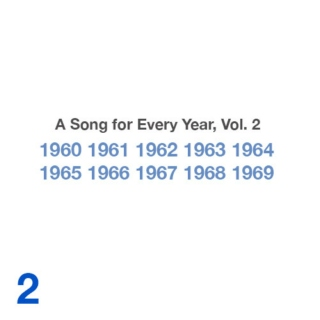 A Song for Every Year, Vol. 2: 1960-1969