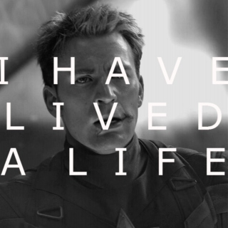 i have lived a life.