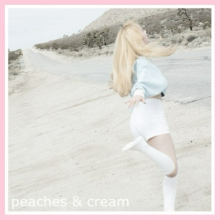 peaches & cream