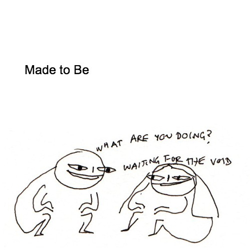 Made To Be
