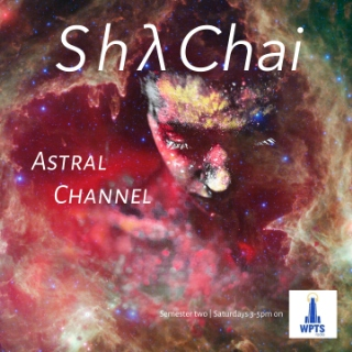 Astral Channel [ep III] // WPTS