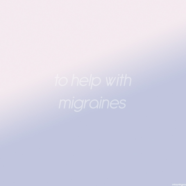 To Help With Migraines