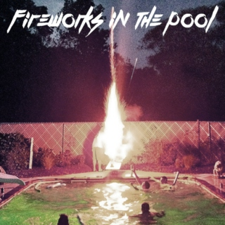 FIREWORKS IN THE POOL