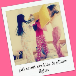 Girl Scout Cookies and Pillow Fights