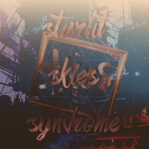 ◆ the starlit skies syndrome.