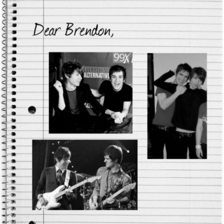 Dear Brendon