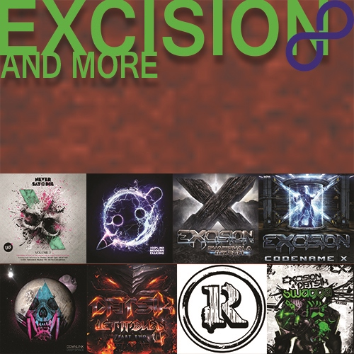 Excision + More