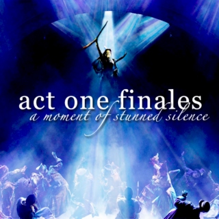 Act One Finales