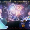 The Lady of The Shooting Stars