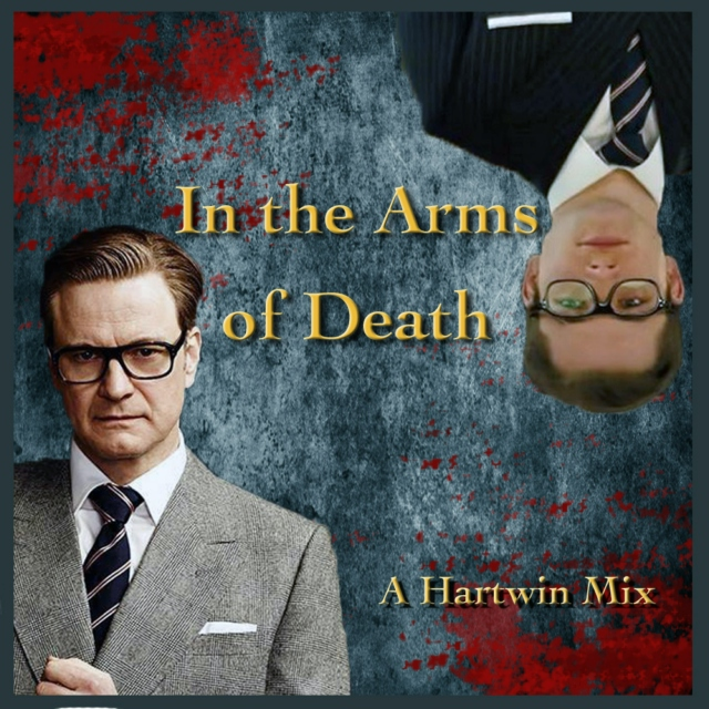 In the Arms of Death - A Hartwin Mix