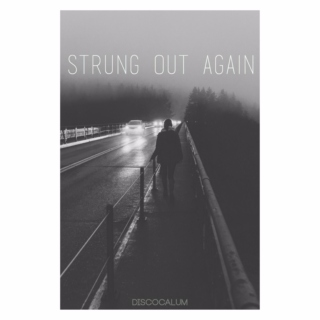 strung out again // hemmings