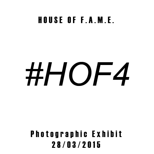 House of F.A.M.E. Playlist x Photographic Exhibit _ 28/03/2015