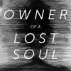 Owner of a Lost Soul