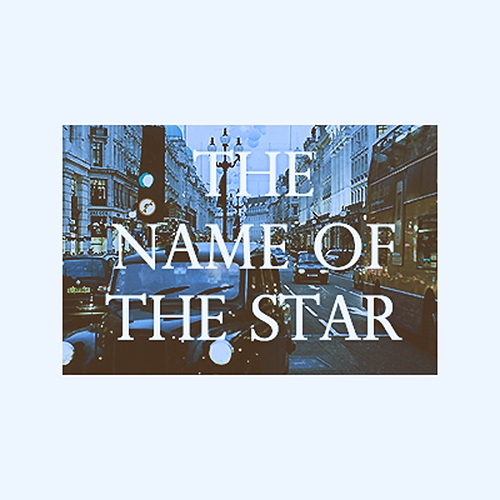 #1 - The Name of the Star
