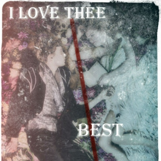 I Love Thee Best