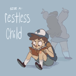 SIDE A: restless child