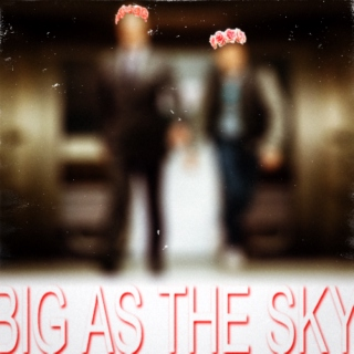 big as the sky