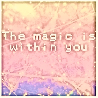 ☆the magic is within you☆