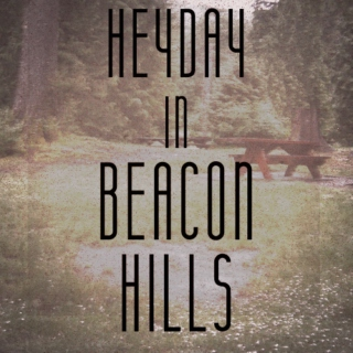 Heyday in Beacon Hills