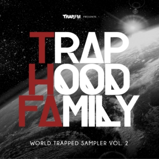 TrapHood Family Sampler Vol. 2