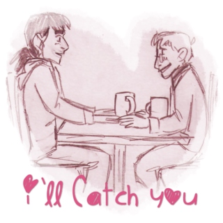 I'll Catch You
