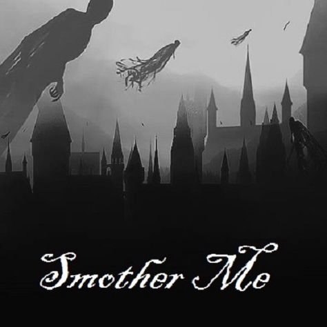 Smother Me
